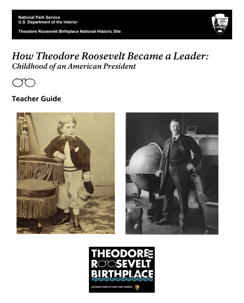 How Theodore Roosevelt Became a Leader: Childhood of an American President Lesson Plan