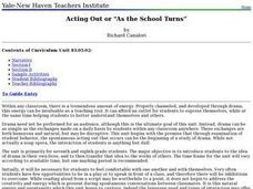 "Acting Out or ""as the School Turns"" Lesson Plan"