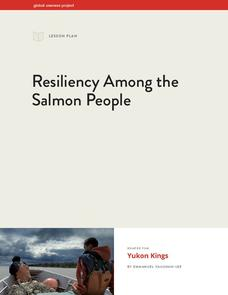 Resiliency Among the Salmon People Lesson Plan