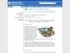 The IMF In Action: How Can the IMF Help In Time of Crisis? Lesson Plan