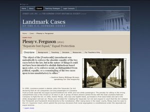 "Plessy V. Ferguson: ""Separate but Equal,"" Equal Protection Lesson Plan"