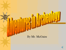 Adventures in Archaeology Presentation