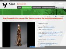 Rod Puppet Performance: The Ramayana and the Mahabharata Lesson Plan