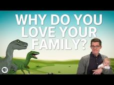Why Do You Love Your Family? Video