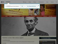 Abraham Lincoln: Man versus Legend Lesson Plan