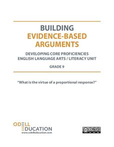 "Building Evidence-Based Arguments: ""What is the virtue of a proportional response?"" Unit"