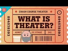 What is Theater? Crash Course Theater #1 Video