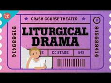 The Death and Resurrection of Theater as...Liturgical Drama: Crash Course Theater #8 Video
