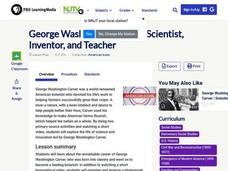 George Washington Carver: Scientist, Inventor, and Teacher Lesson Plan
