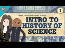 Intro to History of Science: Crash Course History of Science #1 Video