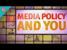 Media Policy and You: Crash Course Media Literacy Video
