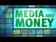 Media and Money: Crash Course Media Literacy Video