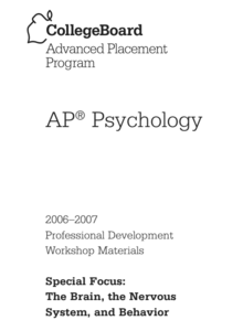 AP® Psychology: Special Focus - The Brain, the Nervous System, and Behavior AP Test Prep