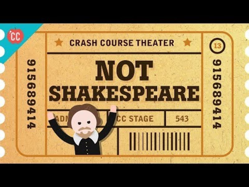 The English Renaissance and NOT Shakespeare: Crash Course Theater #13 Video