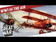 The Sky Was The Limit - Aviation in World War 1 Video