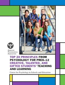 Top 20 Principles from Psychology for PreK–12 Creative, Talented, and Gifted Students' Teaching and Learning Professional Document