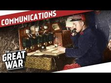 Beyond Wires and Pigeons - Communications in World War 1 Video