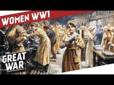 Sustaining Total War - Women in World War One Video
