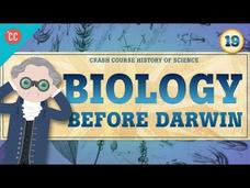 Biology Before Darwin: Crash Course History of Science #19 Video