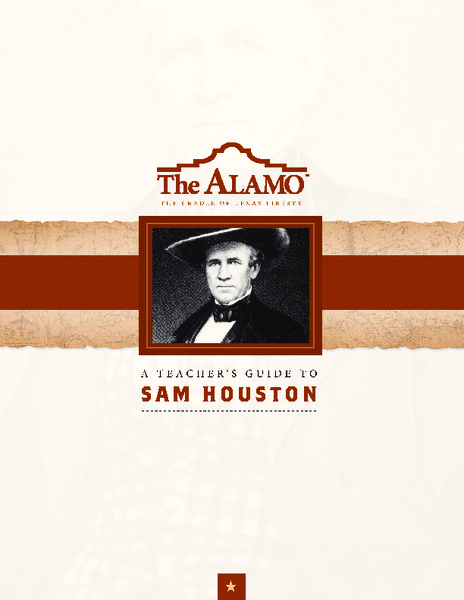 A Teacher's Guide to Sam Houston Handouts & Reference