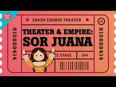 Pre-Columbian Theater, Spanish Empire, and Sor Juana: Crash Course Theater #22 Video