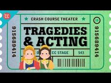 Shakespeare's Tragedies and an Acting Lesson: Crash Course Theater #15 Video