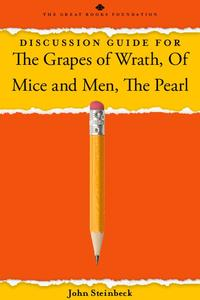 Discussion Guide for The Grapes of Wrath, Of Mice and Men, The Pearl Activities & Project