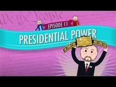 Presidential Power: Crash Course Government and Politics #11 Video