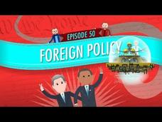 Foreign Policy: Crash Course Government and Politics #50 Video