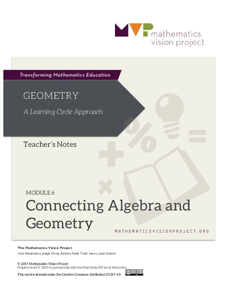 Module 6: Connecting Algebra and Geometry Unit
