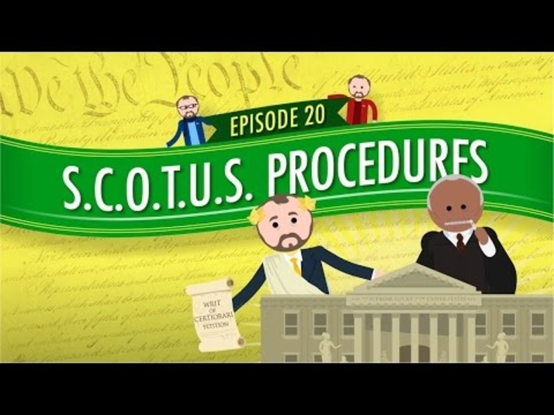 Supreme Court of the United States Procedures: Crash Course Government and Politics #20 Video