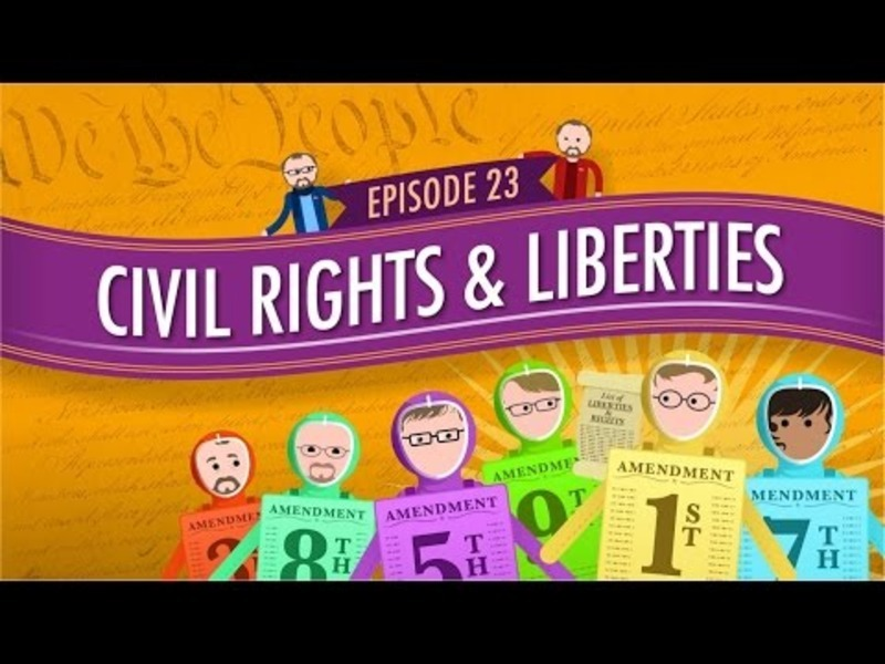 Civil Rights and Liberties: Crash Course Government #23 Video