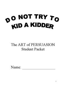 Do Not Try to Kid a Kidder: The Art of Persuasion Handouts & Reference