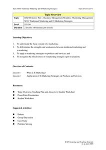 Traditional Marketing and E-Marketing Strategies Unit