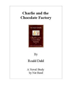 Charlie and the Chocolate Factory: Novel Study Study Guide