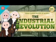 The Industrial Revolution: Crash Course History of Science #21 Video