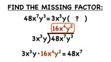 How Do You Find a Missing Factor in a Monomial Equation? Video