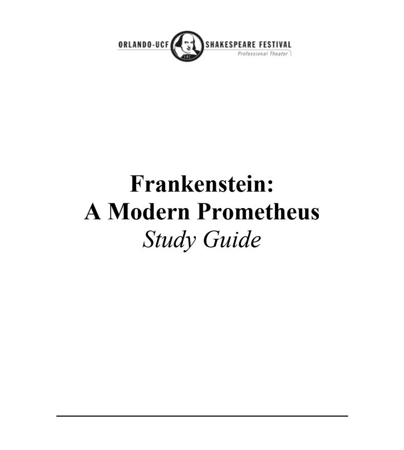 Frankenstein: The Modern Prometheus: Study Guide