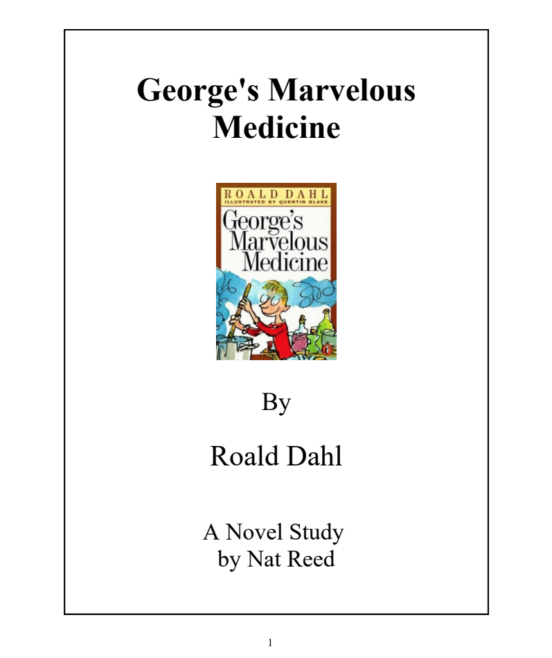 George's Marvelous Medicine: Novel Study Study Guide