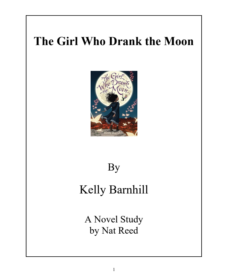 The Girl Who Drank the Moon: Novel Study Study Guide