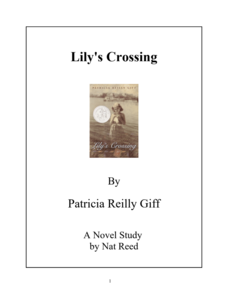 Lily's Crossing: Novel Study Study Guide