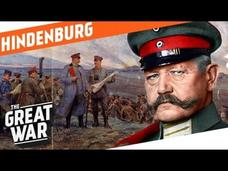 The Hero Of Tannenberg - Paul von Hindenburg Video