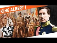 The First Soldier of Belgium - King Albert Video