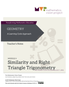 Module 4: Similarity and Right Triangle Trigonometry Unit