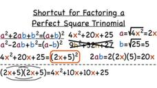 How Do You Use a Shortcut to Factor a Perfect Square Trinomial? Video
