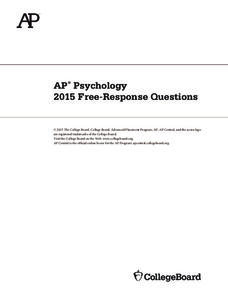 2015 AP® Psychology Free-Response Questions AP Test Prep