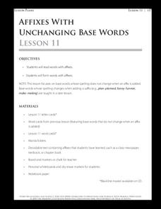 Lesson 11 - Affixes with Unchanging Base Words Lesson Plan