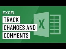 Excel 2016: Track Changes and Comments Video