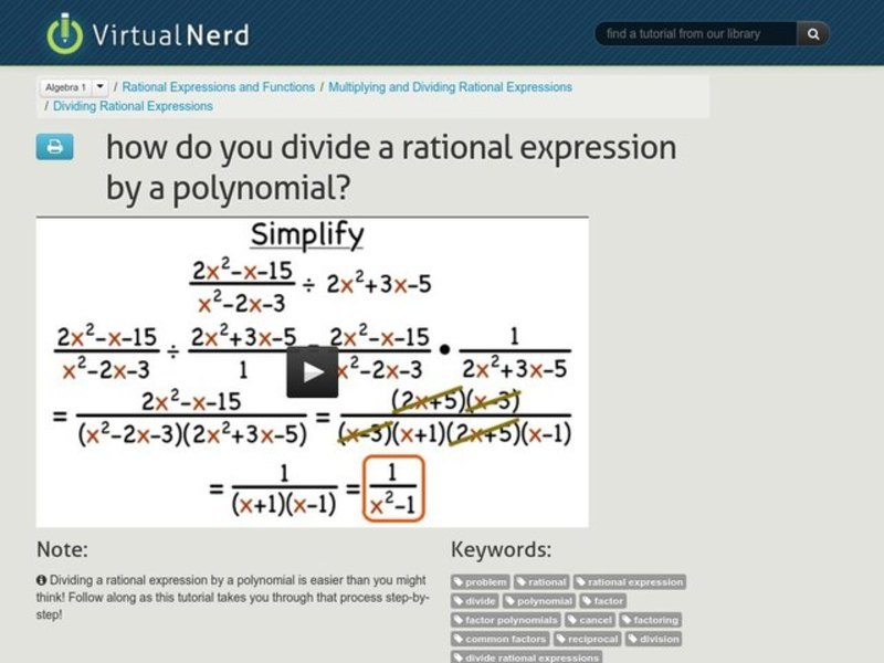 How Do You Divide a Rational Expression by a Polynomial? Video