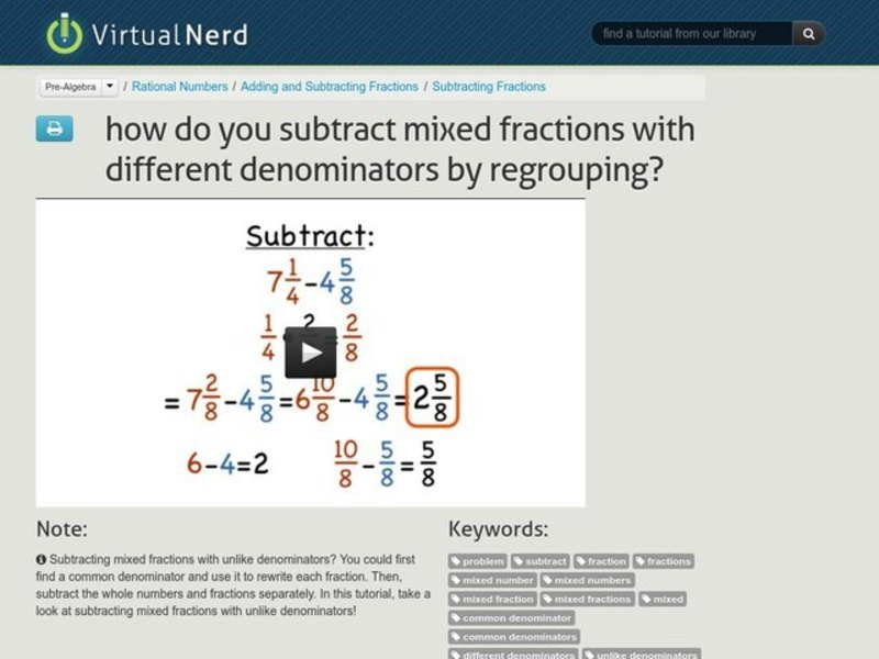 How Do You Subtract Mixed Fractions with Different Denominators by Regrouping? Video